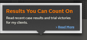 Read recent case results and trial victories for my clients.